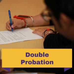 Double Probation