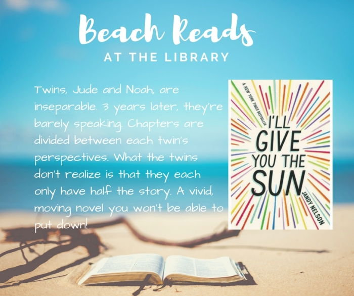 Beach Reads_Ill_give_you_the_sun